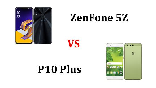 ZenFone 5ZとP10 Plusはどちらが良いのか違いを比較!